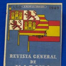 Militaria: REVISTA GENERAL DE LA MARINA. JULIO [AÑO] 1949. [PERTENECE A] TOMO 137. E. M. DE LA ARMADA. Lote 47596239
