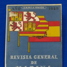 Militaria: REVISTA GENERAL DE LA MARINA. NOVIEMBRE [AÑO] 1949. [PERTENECE A] TOMO 137. E. M. DE LA ARMADA. Lote 47596301