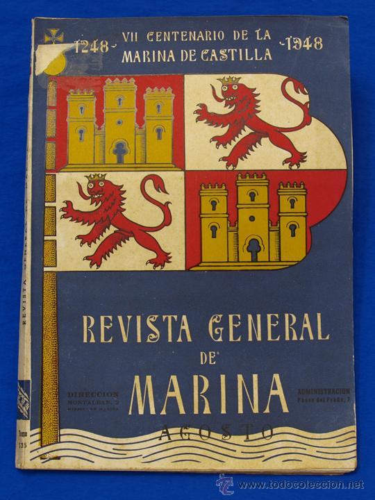 REVISTA GENERAL DE LA MARINA. AGOSTO [AÑO] 1948. [PERTENECE A] TOMO 135. E. M. DE LA ARMADA (Militar - Revistas y Periódicos Militares)