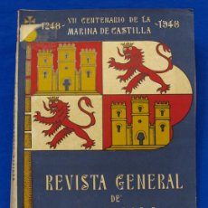 Militaria: REVISTA GENERAL DE LA MARINA. AGOSTO [AÑO] 1948. [PERTENECE A] TOMO 135. E. M. DE LA ARMADA. Lote 47614178