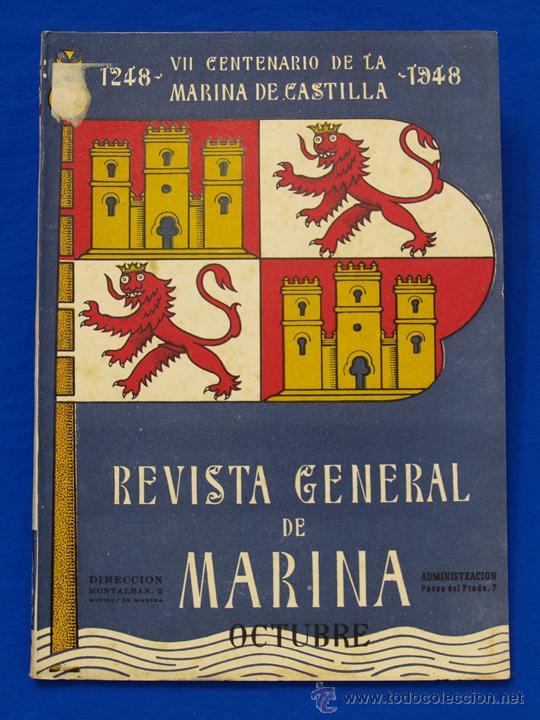 REVISTA GENERAL DE LA MARINA. OCTUBRE [AÑO] 1948. [PERTENECE A] TOMO 135. E. M. DE LA ARMADA (Militar - Revistas y Periódicos Militares)