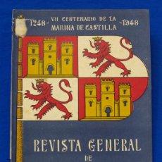Militaria: REVISTA GENERAL DE LA MARINA. OCTUBRE [AÑO] 1948. [PERTENECE A] TOMO 135. E. M. DE LA ARMADA. Lote 47614223