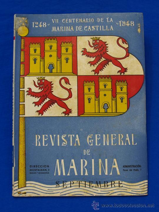 REVISTA GENERAL DE LA MARINA. SEPTIEMBRE [AÑO] 1948. [PERTENECE A] TOMO 135. E. M. DE LA ARMADA (Militar - Revistas y Periódicos Militares)