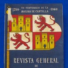 Militaria: REVISTA GENERAL DE LA MARINA. NOVIEMBRE [AÑO] 1948. [PERTENECE A] TOMO 135. E. M. DE LA ARMADA. Lote 47629927