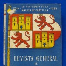 Militaria: REVISTA GENERAL DE LA MARINA. MAYO [AÑO] 1948. [PERTENECE A] TOMO 134. E. M. DE LA ARMADA. Lote 47629957