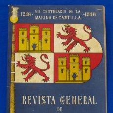 Militaria: REVISTA GENERAL DE LA MARINA. JUNIO [AÑO] 1948. [PERTENECE A] TOMO 134. E. M. DE LA ARMADA. Lote 47629984