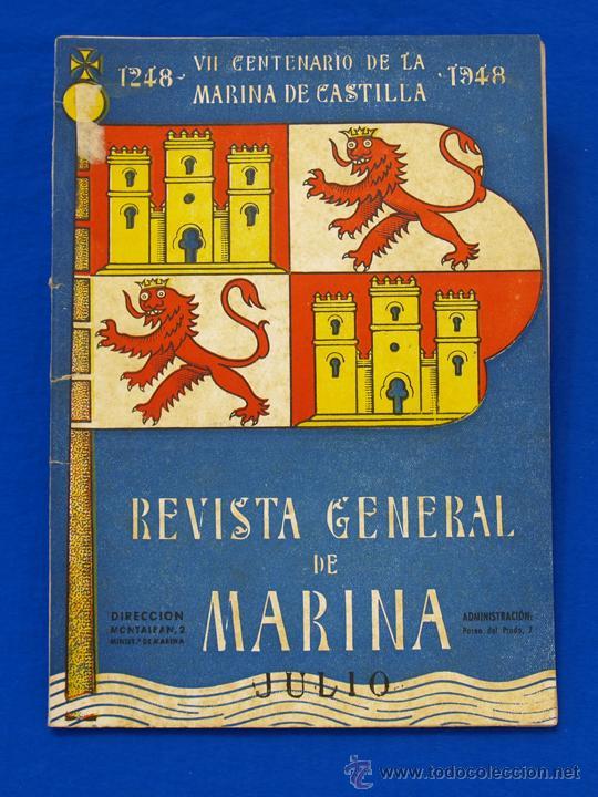 REVISTA GENERAL DE LA MARINA. JULIO [AÑO] 1948. [PERTENECE A] TOMO 135. E. M. DE LA ARMADA (Militar - Revistas y Periódicos Militares)