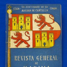 Militaria: REVISTA GENERAL DE LA MARINA. JULIO [AÑO] 1948. [PERTENECE A] TOMO 135. E. M. DE LA ARMADA. Lote 47630049