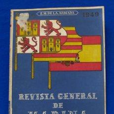 Militaria: REVISTA GENERAL DE LA MARINA. JUNIO [AÑO] 1949. [PERTENECE A] TOMO 136. E. M. DE LA ARMADA. Lote 47630136