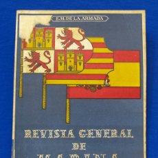 Militaria: REVISTA GENERAL DE LA MARINA. ABRIL [AÑO] 1949. [PERTENECE A] TOMO 136. E. M. DE LA ARMADA. Lote 47636995