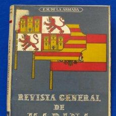 Militaria: REVISTA GENERAL DE LA MARINA. FEBRERO [AÑO] 1949. [PERTENECE A] TOMO 136. E. M. DE LA ARMADA. Lote 47637086