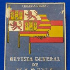 Militaria: REVISTA GENERAL DE LA MARINA. ENERO [AÑO] 1949. [PERTENECE A] TOMO 136. E. M. DE LA ARMADA. Lote 47679116