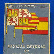Militaria: REVISTA GENERAL DE LA MARINA. MAYO [AÑO] 1950. [PERTENECE A] TOMO 138. E. M. DE LA ARMADA. Lote 47679370