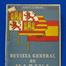 Militaria: REVISTA GENERAL DE LA MARINA. JUNIO [AÑO] 1950. [PERTENECE A] TOMO 138. E. M. DE LA ARMADA. Lote 47679464