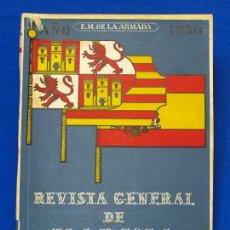Militaria: REVISTA GENERAL DE LA MARINA. ABRIL [AÑO] 1950. [PERTENECE A] TOMO 138. E. M. DE LA ARMADA. Lote 47679909