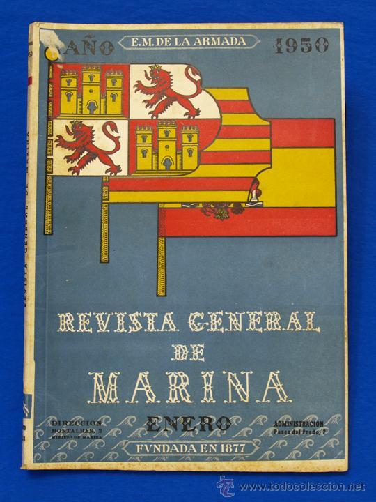 REVISTA GENERAL DE LA MARINA. ENERO [AÑO] 1950. [PERTENECE A] TOMO 138. E. M. DE LA ARMADA (Militar - Revistas y Periódicos Militares)