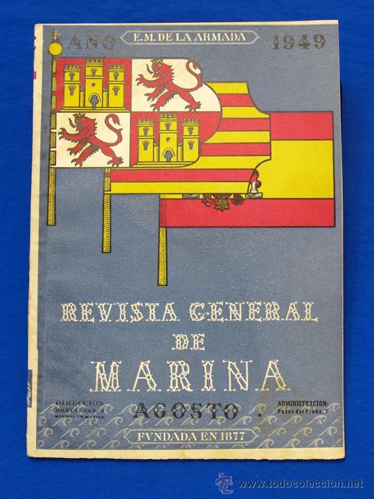 REVISTA GENERAL DE LA MARINA. AGOSTO [AÑO] 1949. [PERTENECE A] TOMO 137. E. M. DE LA ARMADA (Militar - Revistas y Periódicos Militares)