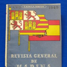 Militaria: REVISTA GENERAL DE LA MARINA. AGOSTO [AÑO] 1949. [PERTENECE A] TOMO 137. E. M. DE LA ARMADA. Lote 47680100