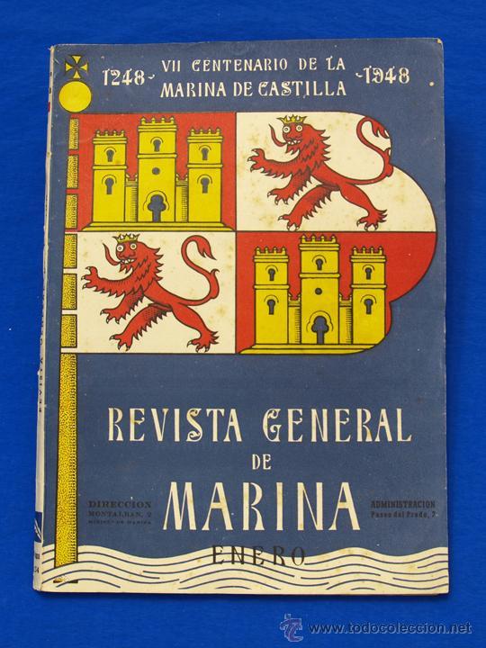 REVISTA GENERAL DE LA MARINA. ENERO [AÑO] 1948. [PERTENECE A] TOMO 134. E. M. DE LA ARMADA (Militar - Revistas y Periódicos Militares)