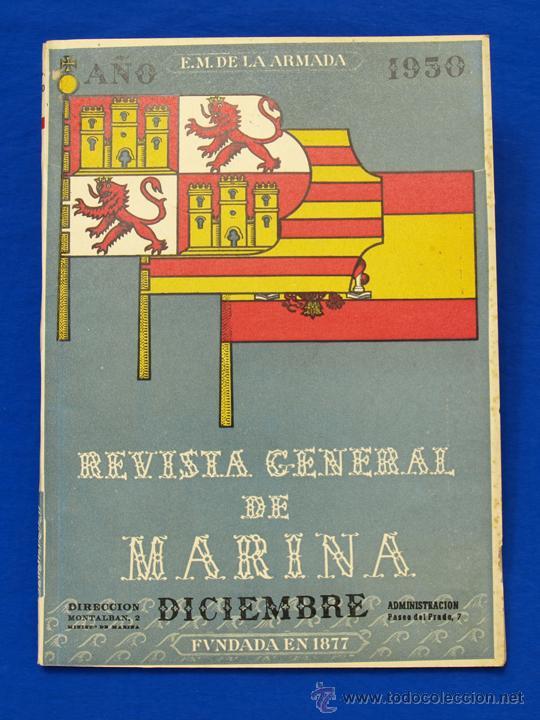 REVISTA GENERAL DE LA MARINA. DICIEMBRE [AÑO] 1950. [PERTENECE A] TOMO 139. E. M. DE LA ARMADA (Militar - Revistas y Periódicos Militares)