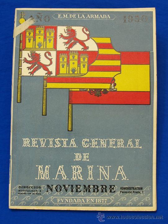 REVISTA GENERAL DE LA MARINA. NOVIEMBRE [AÑO] 1950. [PERTENECE A] TOMO 139. E. M. DE LA ARMADA (Militar - Revistas y Periódicos Militares)