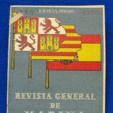 Militaria: REVISTA GENERAL DE LA MARINA. NOVIEMBRE [AÑO] 1950. [PERTENECE A] TOMO 139. E. M. DE LA ARMADA. Lote 47680554