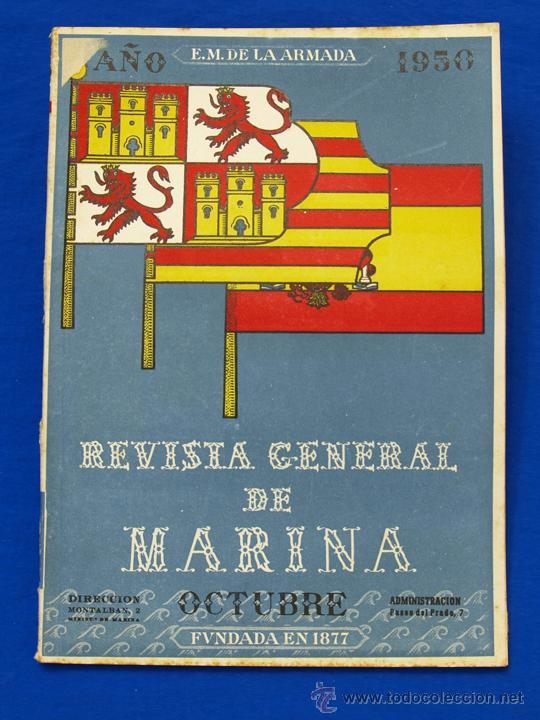 REVISTA GENERAL DE LA MARINA. OCTUBRE [AÑO] 1950. [PERTENECE A] TOMO 139. E. M. DE LA ARMADA (Militar - Revistas y Periódicos Militares)