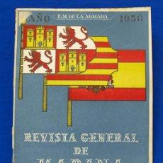 Militaria: REVISTA GENERAL DE LA MARINA. OCTUBRE [AÑO] 1950. [PERTENECE A] TOMO 139. E. M. DE LA ARMADA. Lote 47680662