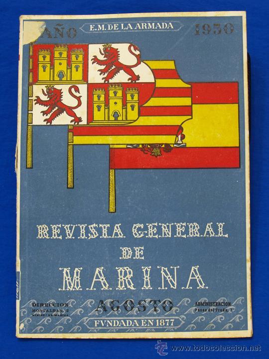 REVISTA GENERAL DE LA MARINA. AGOSTO [AÑO] 1950. [PERTENECE A] TOMO 138. E. M. DE LA ARMADA (Militar - Revistas y Periódicos Militares)
