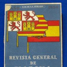 Militaria: REVISTA GENERAL DE LA MARINA. AGOSTO [AÑO] 1950. [PERTENECE A] TOMO 138. E. M. DE LA ARMADA. Lote 47680794