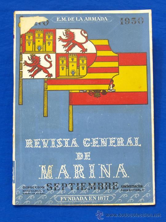 REVISTA GENERAL DE LA MARINA. SEPTIEMBRE [AÑO] 1950. [PERTENECE A] TOMO 139. E. M. DE LA ARMADA (Militar - Revistas y Periódicos Militares)
