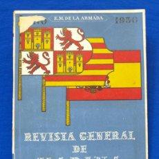 Militaria: REVISTA GENERAL DE LA MARINA. SEPTIEMBRE [AÑO] 1950. [PERTENECE A] TOMO 139. E. M. DE LA ARMADA. Lote 47680913