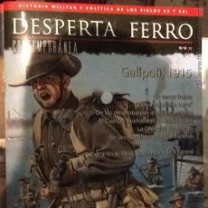 Militaria: DESPERTA FERRO CONTEMPORÁNEA N. 8 GALLIPOLI. Lote 132807986