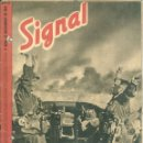 Militaria: SIGNAL - REVISTA DE PROPAGANDA ALEMANA WWII. Lote 48157344
