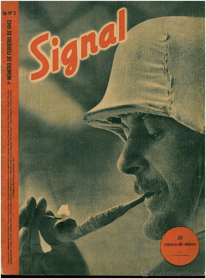SIGNAL - REVISTA DE PROPAGANDA ALEMANA WWII (Militar - Revistas y Periódicos Militares)
