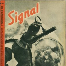 Militaria: SIGNAL - REVISTA DE PROPAGANDA ALEMANA WWII. Lote 48157520