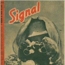 Militaria: SIGNAL - REVISTA DE PROPAGANDA ALEMANA WWII. Lote 48158168