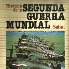 Militaria: HISTORIA DE LA SEGUNDA GUERRA MUNDIAL DE SALVAT 1979 FASCÍCULO Nº 11. Lote 48218896