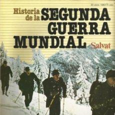 Militaria: HISTORIA DE LA SEGUNDA GUERRA MUNDIAL DE SALVAT 1979 FASCÍCULO Nº 10. Lote 48218946