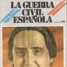 Militaria: LA GUERRA CÍVIL ESPAÑOLA EDICIONES URBIÓN 1980 OBRA HUGH THOMAS FASCÍCULO Nº 109. Lote 48219061