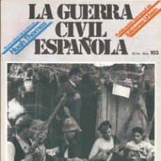 Militaria: LA GUERRA CÍVIL ESPAÑOLA EDICIONES URBIÓN 1980 OBRA HUGH THOMAS FASCÍCULO Nº 103. Lote 48219360