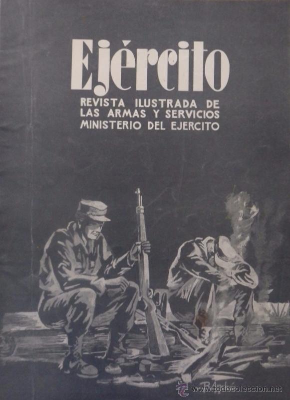 EJÉRCITO REVISTA ILUSTRADA ARMAS Y SERVICIOS Nº 219 AÑO XIX ABRIL 1958 MINISTERIO DEL EJÉRCITO (Militar - Revistas y Periódicos Militares)