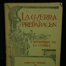 Militaria: REVISTA LA GUERRA Y SU PREPARACION JUNIO 1931 TOMO XXX NUM 6 AÑO XVI PREPARACION DE CAMPAÑA 24X17CMS. Lote 48870631