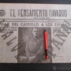 Militaria: PERIODICO EL PENSAMIENTO NAVARRO - MENSAJE DEL CAUDILLO - 19 JULIO 1938 - GUERRA CIVIL -FACSIMIL. Lote 195449623