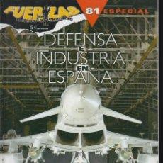 Militaria: FUERZAS DE DEFENSA Y SEGURIDAD , ESPECIAL Nº 81 ( REVISTA MILITAR ). Lote 49859412