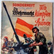 Militaria: REVISTA ALEMANA - DIE WEHRMACHT - CAMPAÑA EN ESPAÑA 1939!! GUERRA CIVIL !! MAGAZINE LEGION CONDOR. Lote 81249787