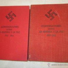 Militaria: - CONVERSACIONES SOBRE LA GUERRA Y LA PAZ - POR ADOLF HITLER. 1ª EDICIÓN 1953. TOMOS 1 Y 2. Lote 51088213