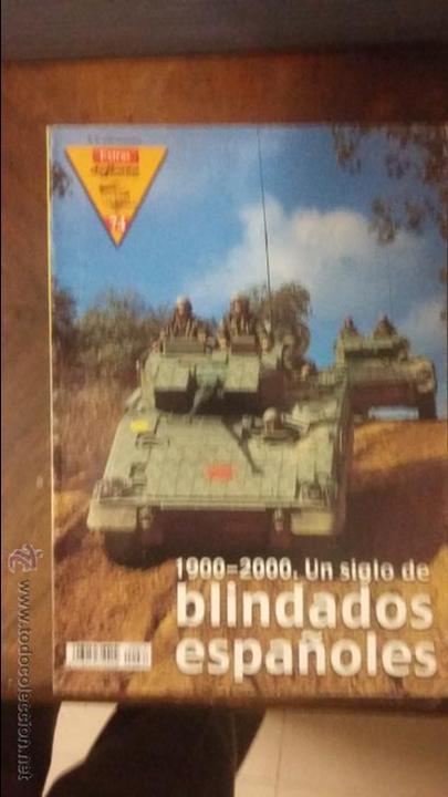 EXTRA DEFENSA Nº 74: BLINDADOS EN ESPAÑA (Militar - Revistas y Periódicos Militares)