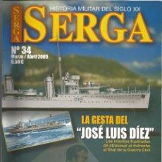 Militaria: SERGA Nº 34, LA GESTA DEL DESTRUCTOR: JOSE LUIS DÍEZ (JLD). Lote 53010887