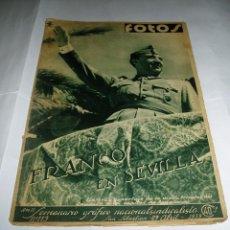 Militaria: REVISTA ANTIGUA FOTOS FRANCO EN SEVILLA, 29 DE ABRIL 1939 Y FLORES DE ESPAÑA EN VALENCIA. Lote 54245397